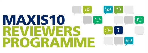 Maxis10 Review Programme